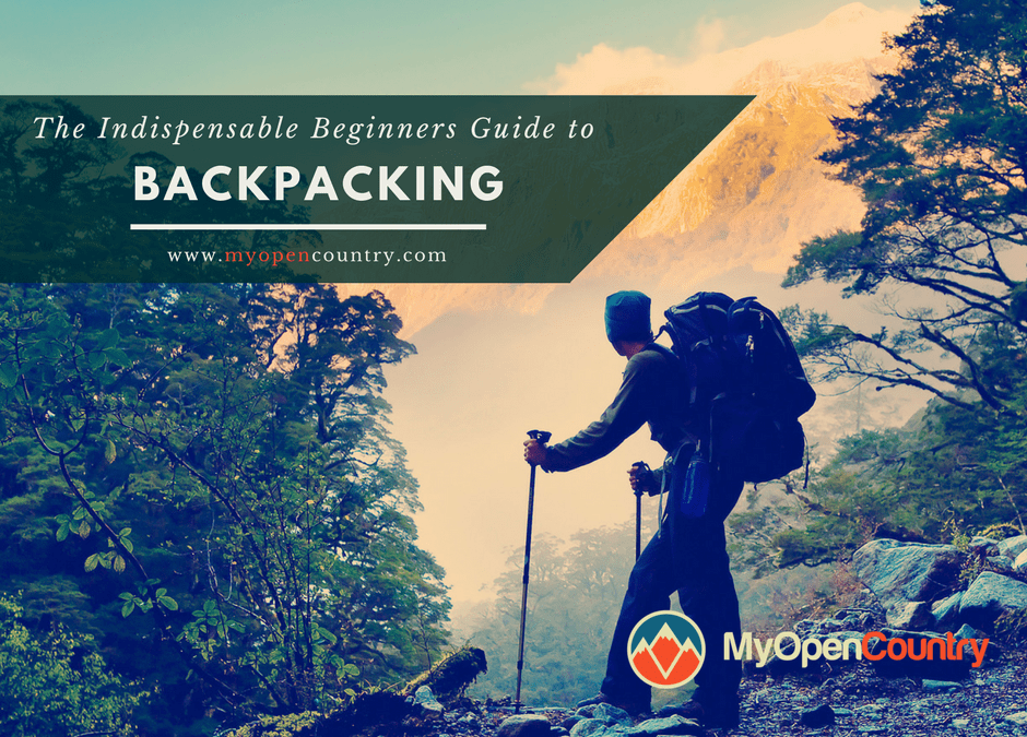 The Indispensable Guide to Backpacking for Beginners